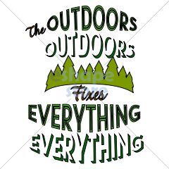 The Outdoors Fixes Everything