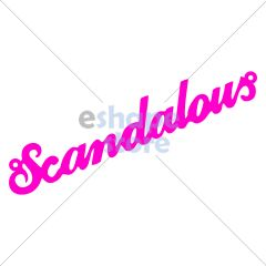 Phrase Scandalous